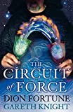Fortune, Dion: The Circuit of Force