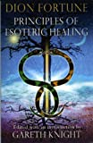 Fortune, Dion: Principle of Esoteric Healing