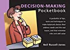 The Decision-Making Pocketbook by Neil…