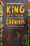 Chen, Willi: King of the Carnival and Other Stories