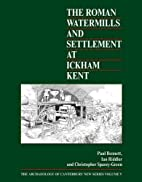 The Roman Watermills and Settlement at…