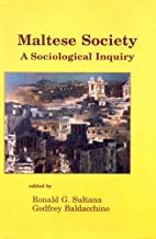 Maltese society : a sociological inquiry by…