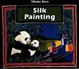 Born, Vibeke: Silk Painting