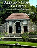 Jekyll, Gertrude: Arts and Crafts Gardens: Gardens for Small Country Houses