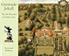 Gertrude Jekyll: Her Art Restored at Upton…