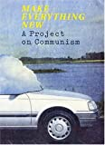 Watson, Grant: Make Everything New: A Project on Communism