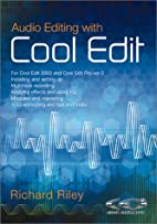 Audio Editing With Cool Edit by Richard…