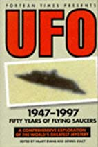 The Fortean Times Book of UFOs by Hilary…