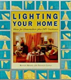 Lighting Your Home by R. Beigel