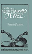 The Good Housewife's Jewel (Southover…