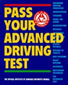 Pass Your Advanced Driving Test: The…