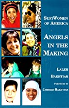 Sufi Women of America: Angels in the Making…
