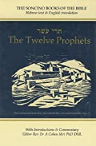The Twelve Prophets: Hebrew Text and English…