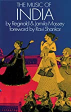 The Music of India by Reginald Massey