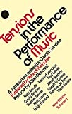 Menuhin, Yehudi: Tensions in the Performance of Music: A Symposium