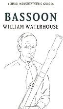 Bassoon (Yehudi Menuhin Music Guides) by…