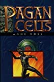 Ross, Anne: The Pagan Celts
