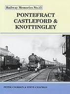 Pontefract, Castleford and Knottingley…