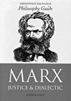 Marx: Justice and Dialectic (Greenwich…