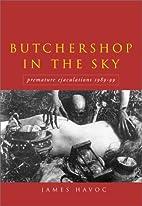 Butchershop in the Sky: Premature…