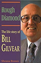 Rough Diamond: The Life Story of Bill…