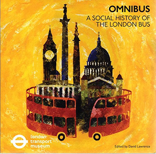 omnibus-a-social-history-of-the-london-bus