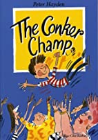 The conker champ (Stringy Simon Series, Vol.…