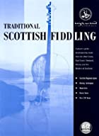 Traditional Scottish Fiddling: A…
