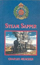 Steam Sapper by Charles Meacher
