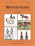 Webber, Toni: Mounted Games (Threshold Picture Guides)