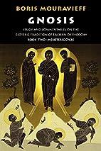 Gnosis: Book 2, Mesoteric Cycle by Boris…