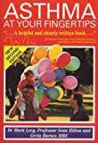 Levy, Mark: Asthma at Your Fingertips: The Comprehensive Asthma Reference Book for the Year 2000
