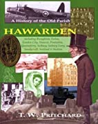 A History of the Old Parish of Hawarden by…