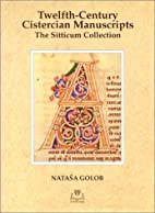 Twelfth-Century Cistercian Manuscripts:…