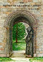 The Secret of Lilleshall Abbey by Shaw. Jan