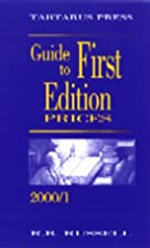 Guide to First Edition Prices: 2000-01 by R.…