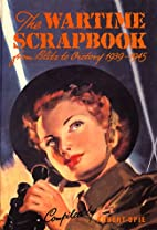 Wartime Scrapbook: From Blitz to Victory…