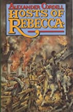 Hosts of Rebecca by Alexander Cordell