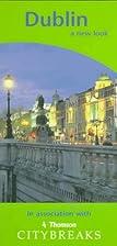City breaks in Dublin by Reg Butler