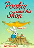 Wallace, Ivy: Pookie and His Shop (Pookie)