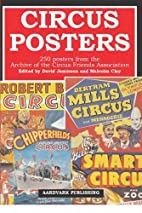 Circus Posters: 250 Posters from the Archive…