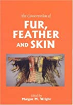The Conservation of Fur, Feather and Skin…