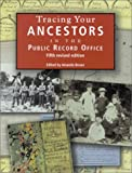 Bevan, Amanda: Tracing Your Ancestors in the Public Record Office