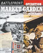 Operation Market Garden by Public Record…