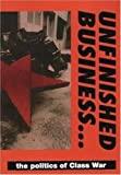 [???]: Unfinished Business.../the Politics of Class War
