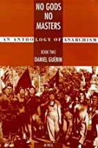 No Gods No Masters: An Anthology of…