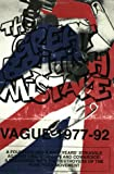 Vague, Tom: The Great British Mistake: Vague 1977-92
