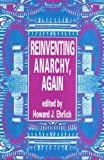 Ehrlich, Howard J.: Reinventing Anarchy, Again