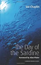 The Day of the Sardine by Sid Chaplin
