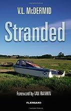 Stranded by V. L. McDermid